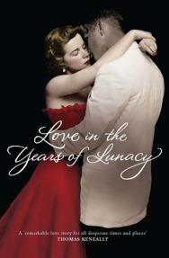 love in the years of lunacy.jpg